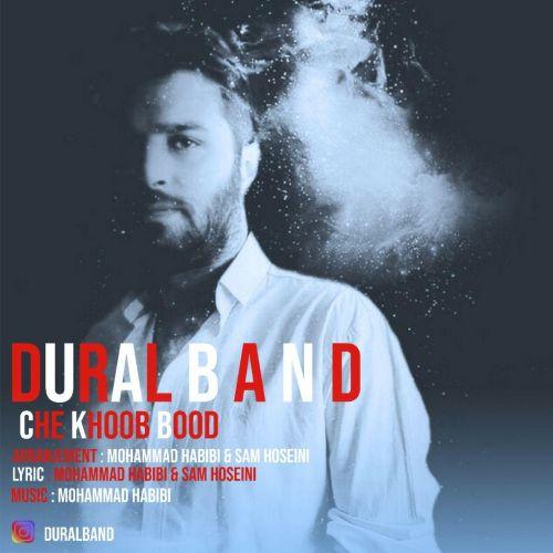 دانلود موزیک جدید دورال بند (محمد حبیبی) چه خوب بود