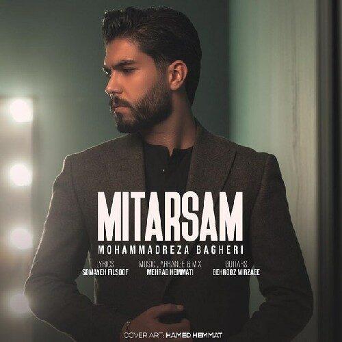 دانلود موزیک جدید محمدرضا باقری میترسم